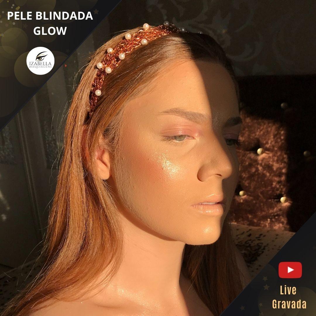 Curso Online - Pele Blindada Glow  (Live Gravada)