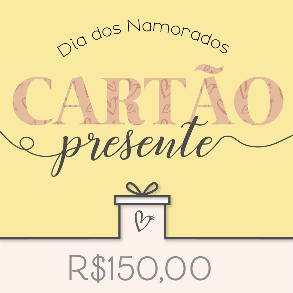 Cartão Presente Sweet R$150,00
