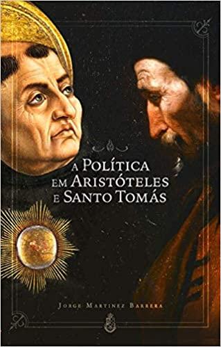 A Política em Aristóteles e Santo Tomás