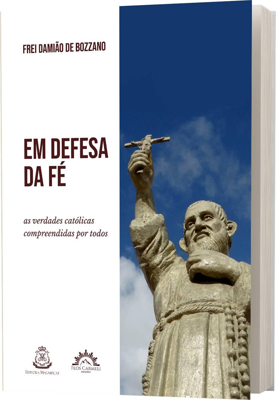 Em Defesa da Fé - Frei Damião de Bozzano