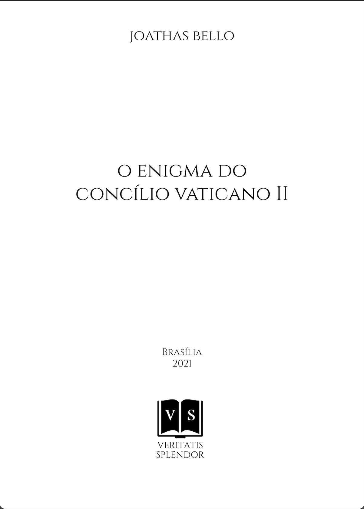 O Enigma do Concílio Vaticano II - PRÉ VENDA - FRETE GRÁTIS