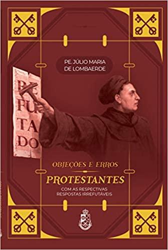 Objeções e Erros Protestantes