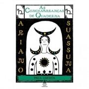 Ariano Suassuna - As conchambranças de Quaderna