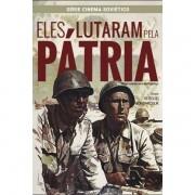 DVD - Eles lutaram pela patria