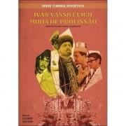 DVD -Ivan Vassilevich muda de profissão