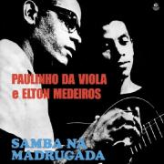 Paulinho da Viola e Elton Medeiros - Samba na Madrugada - Vinil