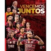 Vencemos Juntos: O Futebol do Flamengo em 2019