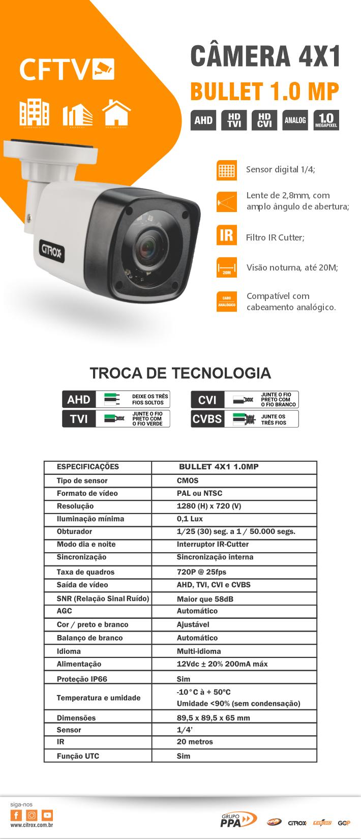 Câmera Bullet 4X1 1.0MP - CX 2920