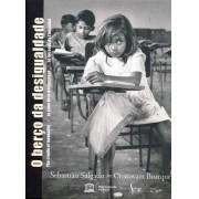 Livro O Berço da Desigualdade - Sebastião Salgado e Cristovam Buarque