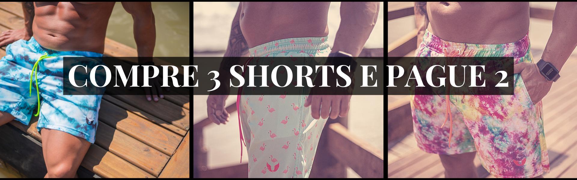 Compre 3 Shorts e pague 2