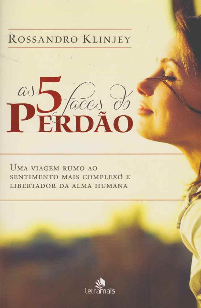 5 FACES DO PERDÃO (AS)
