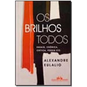 BRILHOS TODOS, OS