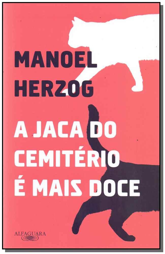 A JACA DO CEMITÉRIO É MAIS DOCE