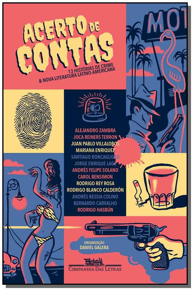 ACERTO DE CONTAS - TREZE HISTORIAS DE CRIME
