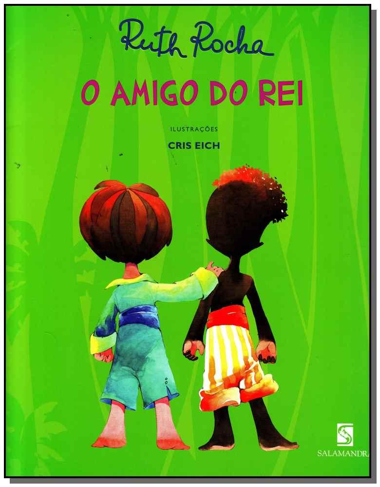 AMIGO DO REI, O