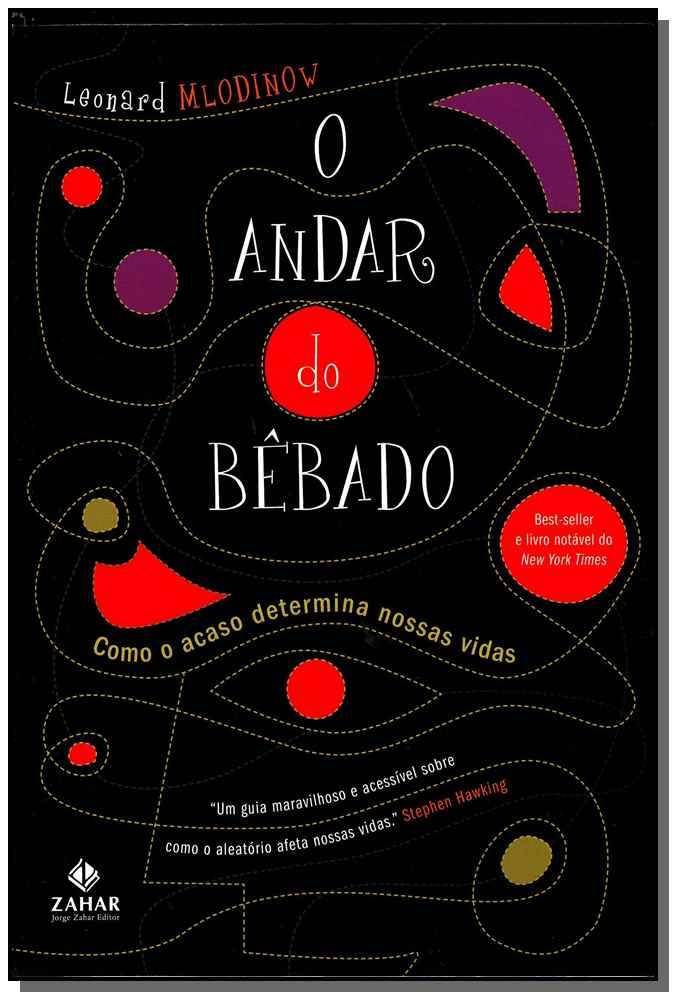 ANDAR DO BEBADO, O