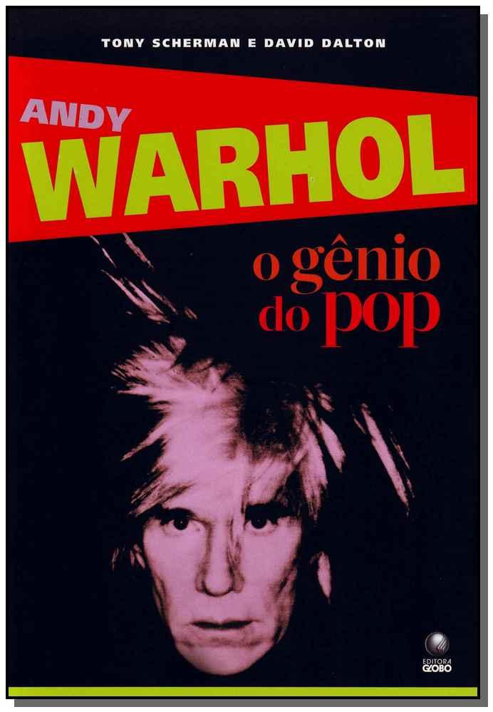 ANDY WARHOL - O GENIO POP