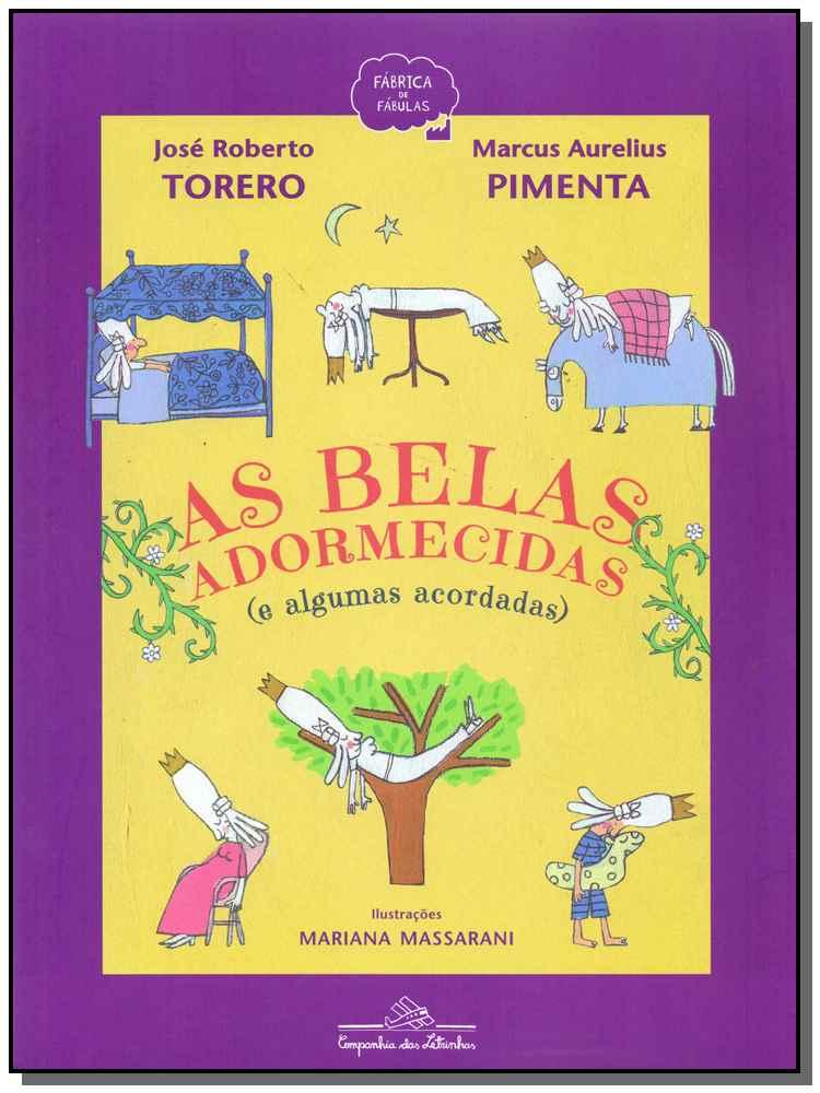 AS BELAS ADORMECIDAS (E ALGUMAS ACORDADAS)
