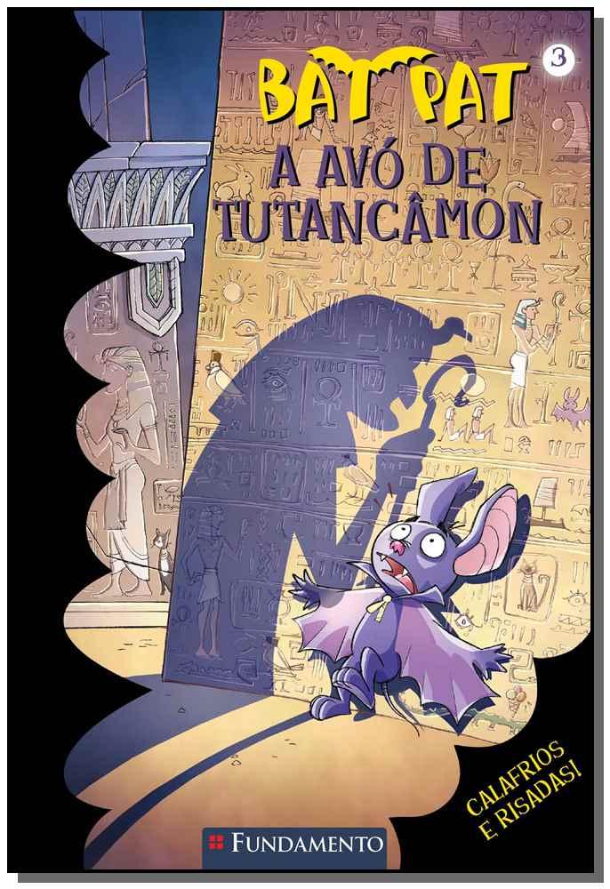 BAT PAT - A AVO DE TUTANCAMON