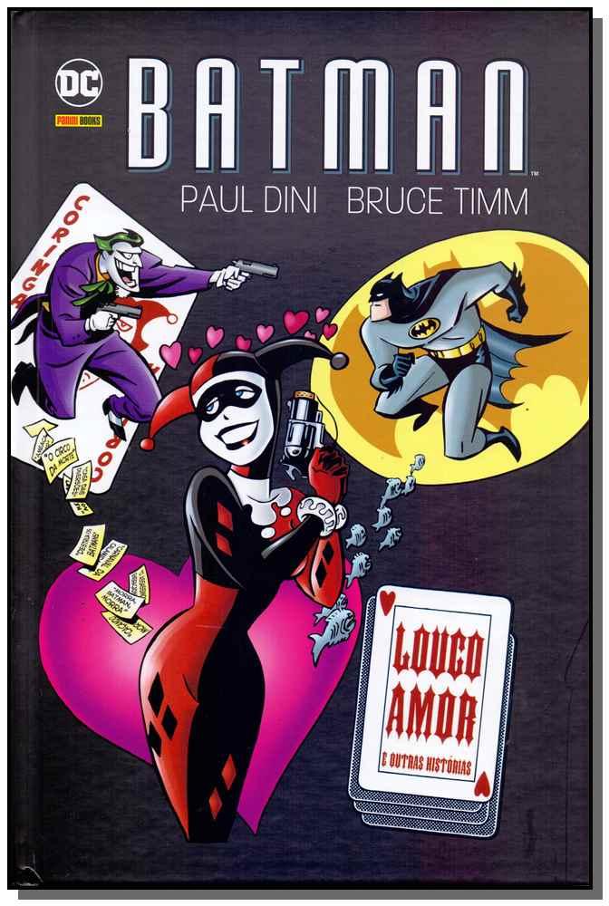 BATMAN: LOUCO AMOR E OUTRAS HISTÓRIAS