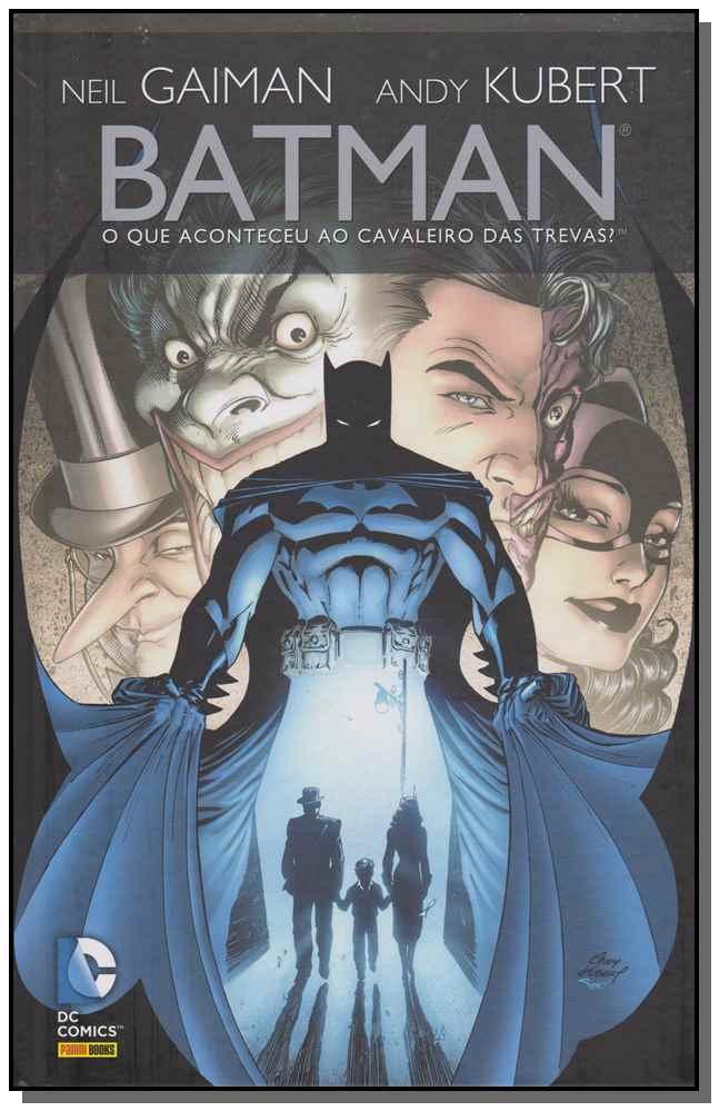 BATMAN: O QUE ACONTECEU AO CAVALEIRO DAS TREVAS?