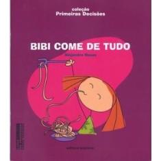 BIBI COME DE TUDO