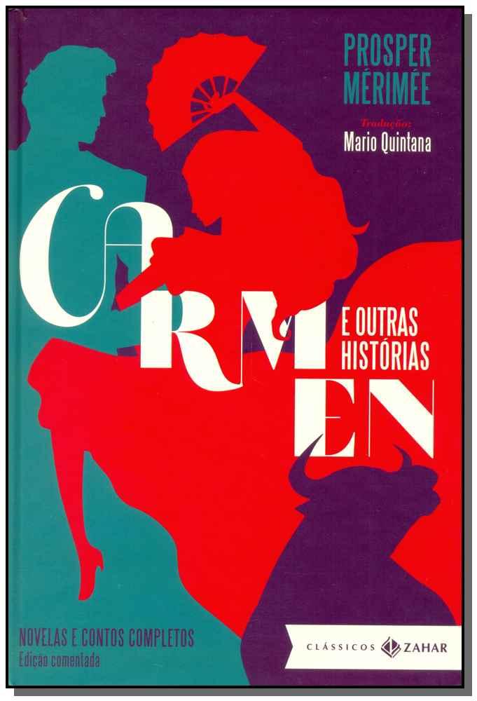 CARMEN - E OUTRAS HISTORIAS - (ED. COMENTADA)