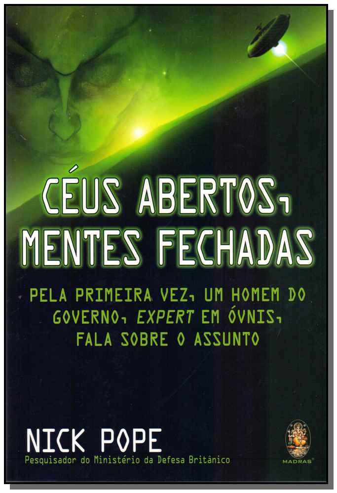 CÉUS ABERTOS, MENTES FECHADAS