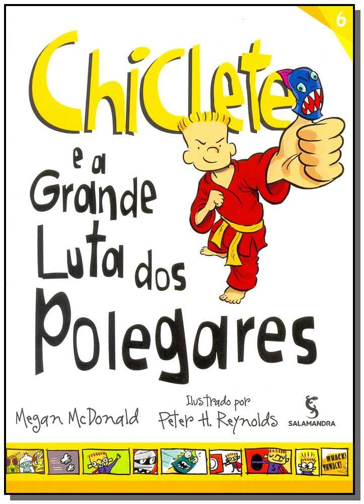 CHICLETE E A GRANDE LUTA DOS POLEGARES