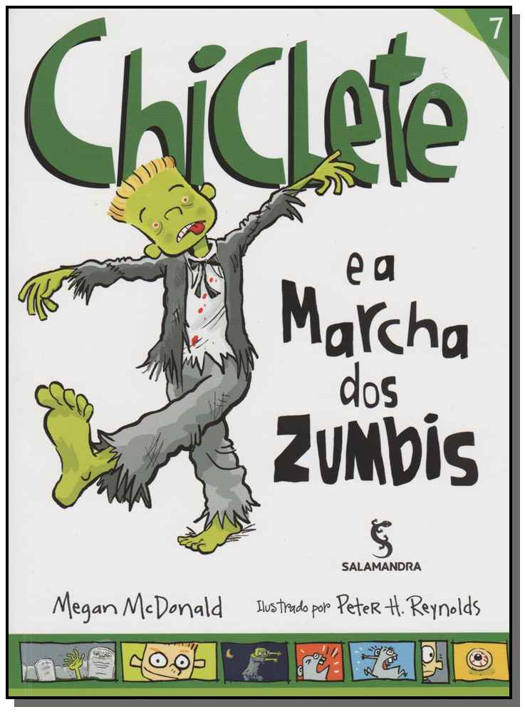CHICLETE E A MARCHA DOS ZUMBIS