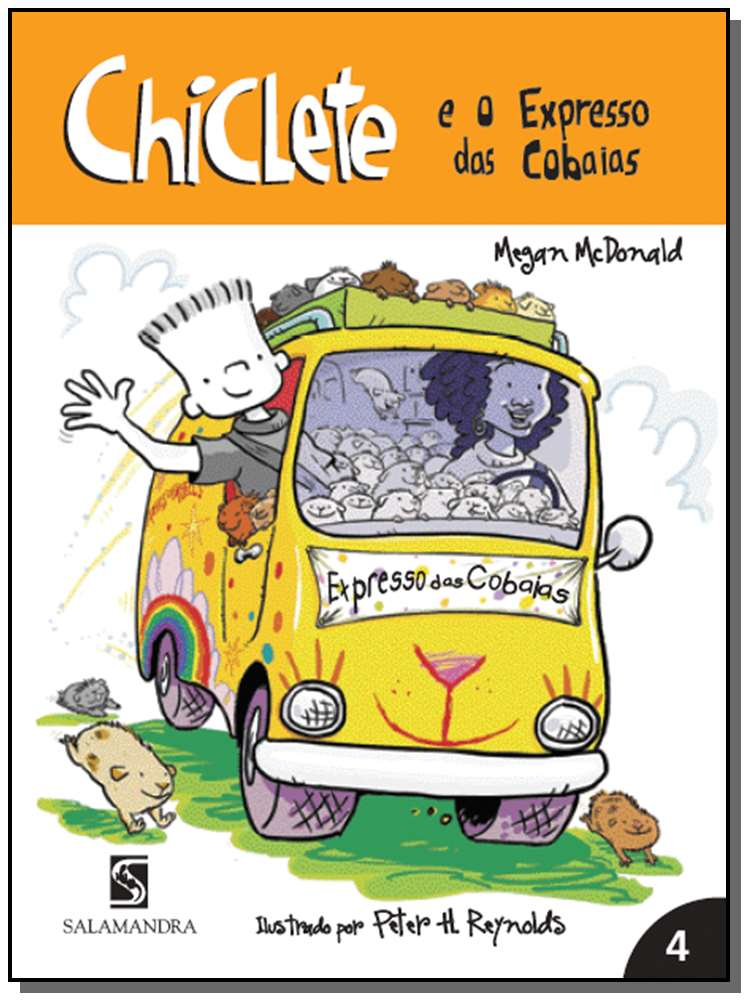 CHICLETE E O EXPRESSO DAS COBAIAS