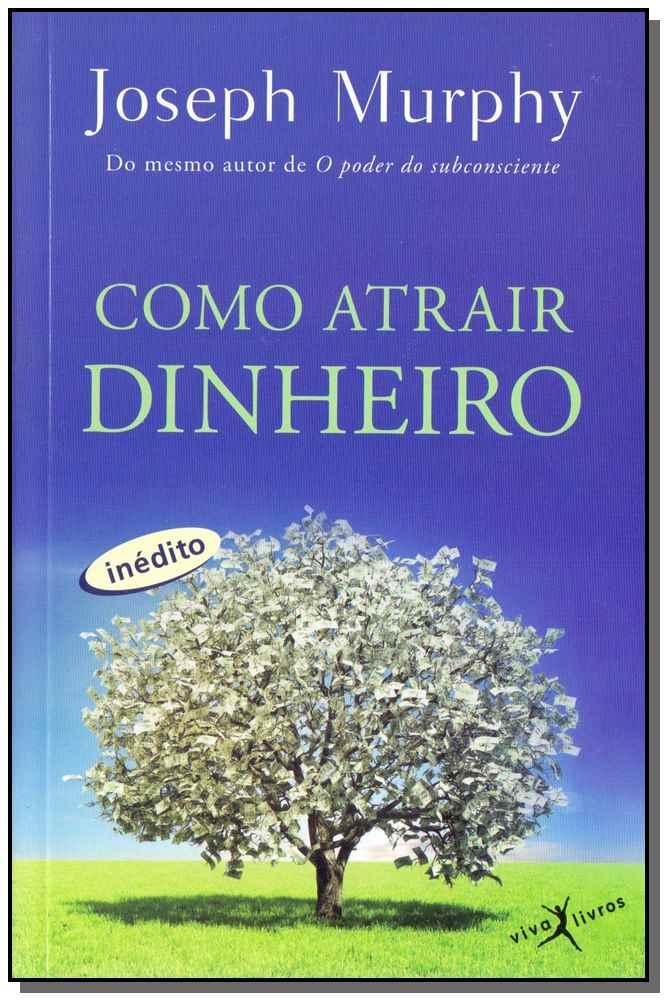 COMO ATRAIR DINHEIRO (EDIÇÃO DE BOLSO)