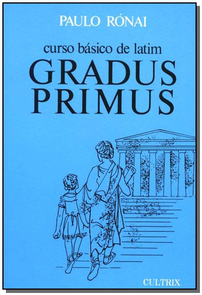 CURSO BASICO DE LATIM - GRADUS PRIMUS