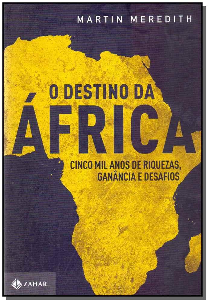DESTINO DA AFRICA, O