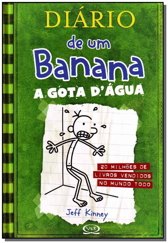 DIÁRIO DE UM BANANA 3: A GOTA D?ÁGUA