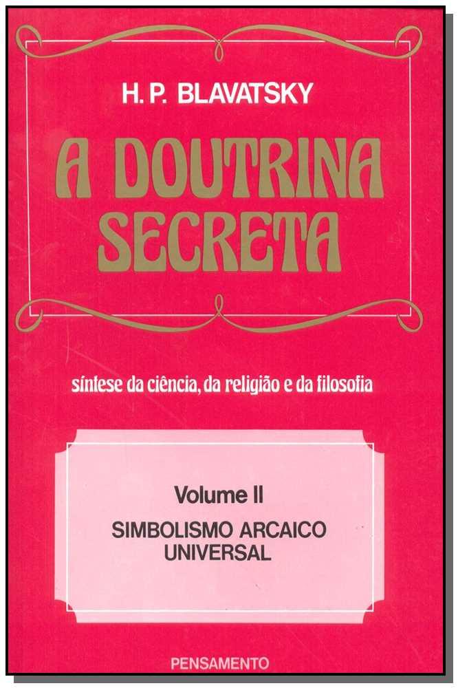 DOUTRINA SECRETA (A) - VOL. II