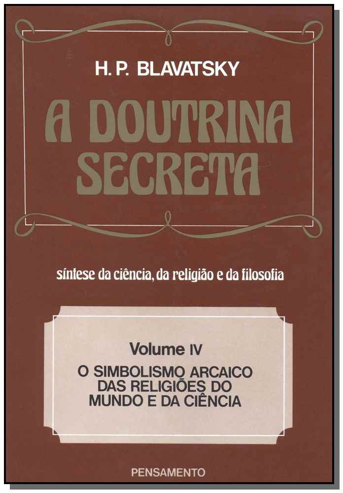 DOUTRINA SECRETA (A) - VOL. IV