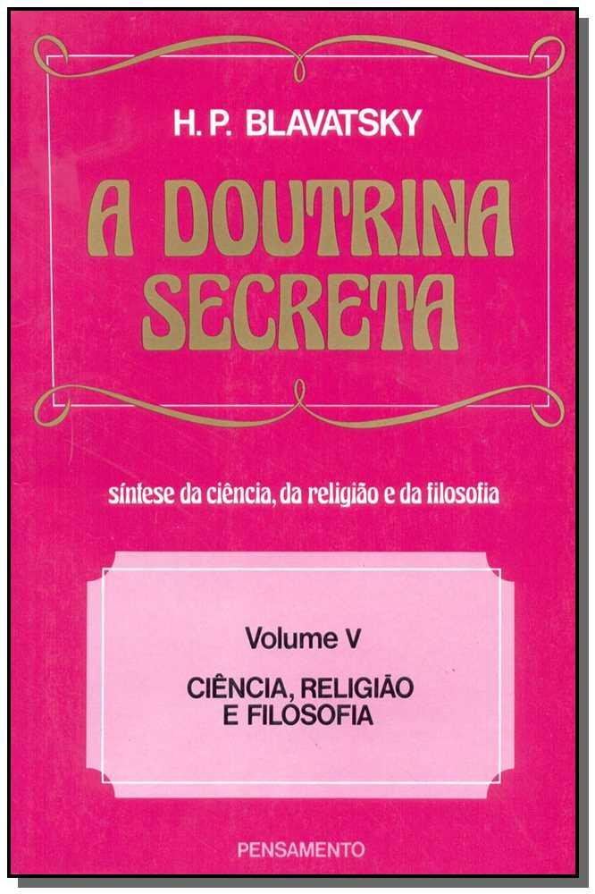 DOUTRINA SECRETA (A) - VOL. V