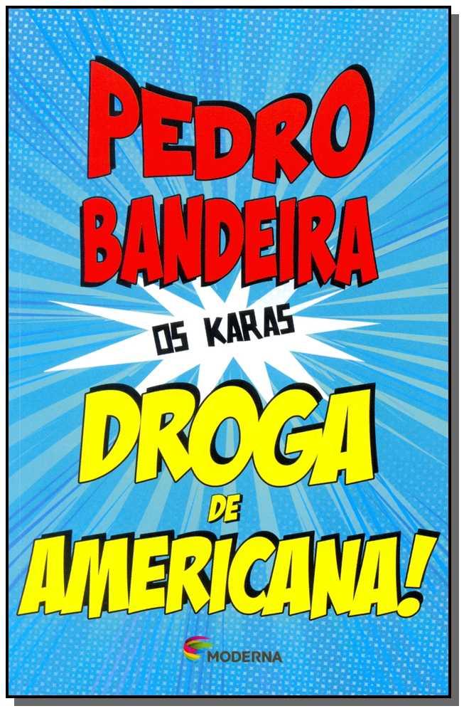 DROGA DE AMERICANA! 4ED/14