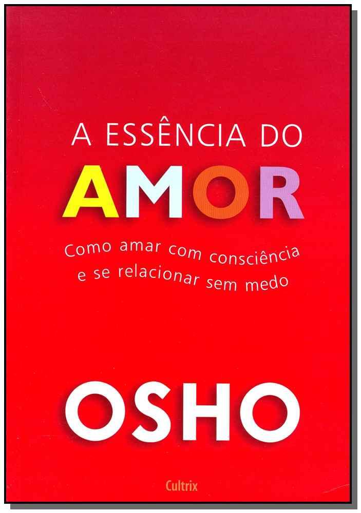 ESSÊNCIA DO AMOR (A)