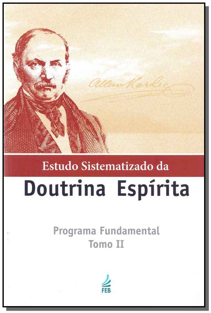 ESTUDO SIST. DA DOUTRINA ESP. - PROG. FUNDAMENTAL II