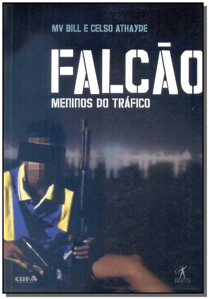 FALCÃO - MENINOS DO TRÁFICO