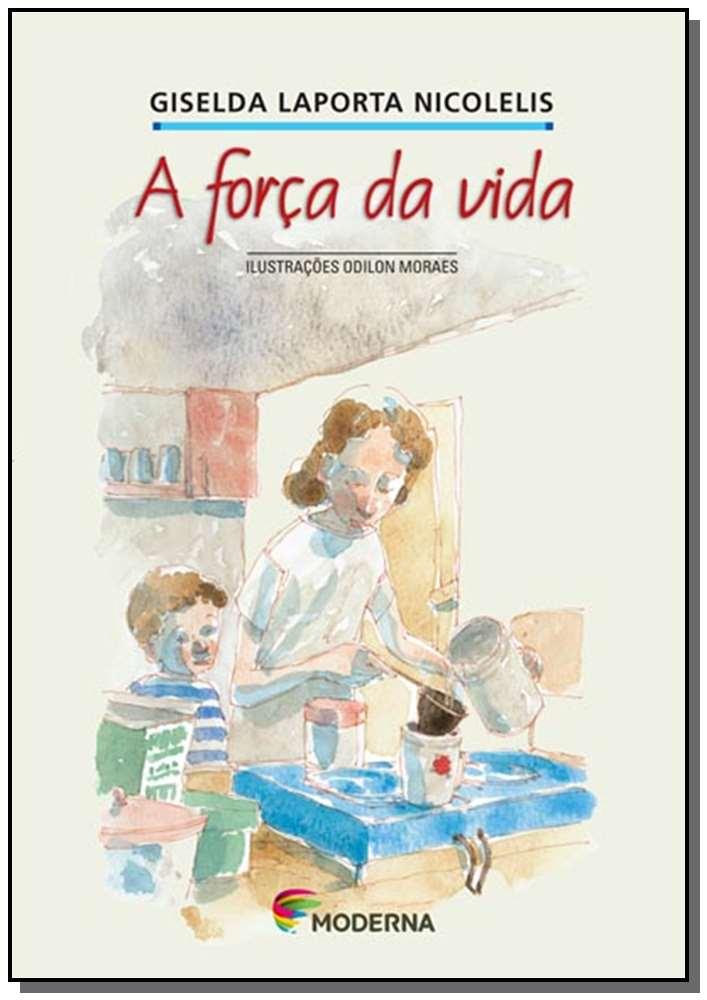 FORCA DA VIDA, A