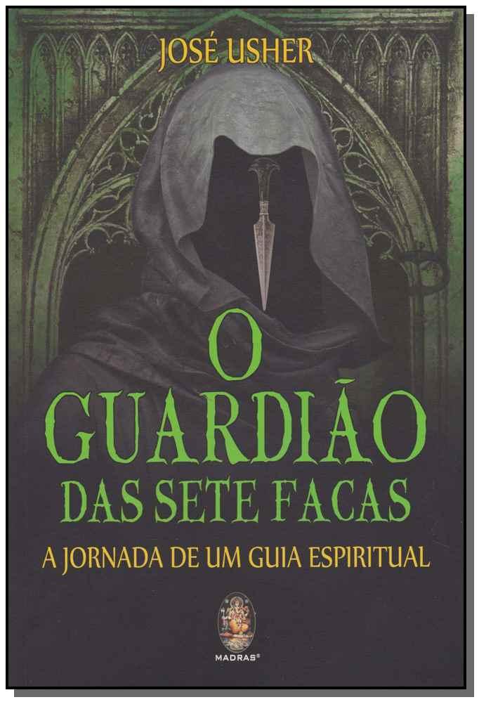 GUARDIÃO DAS SETE FACAS (O)