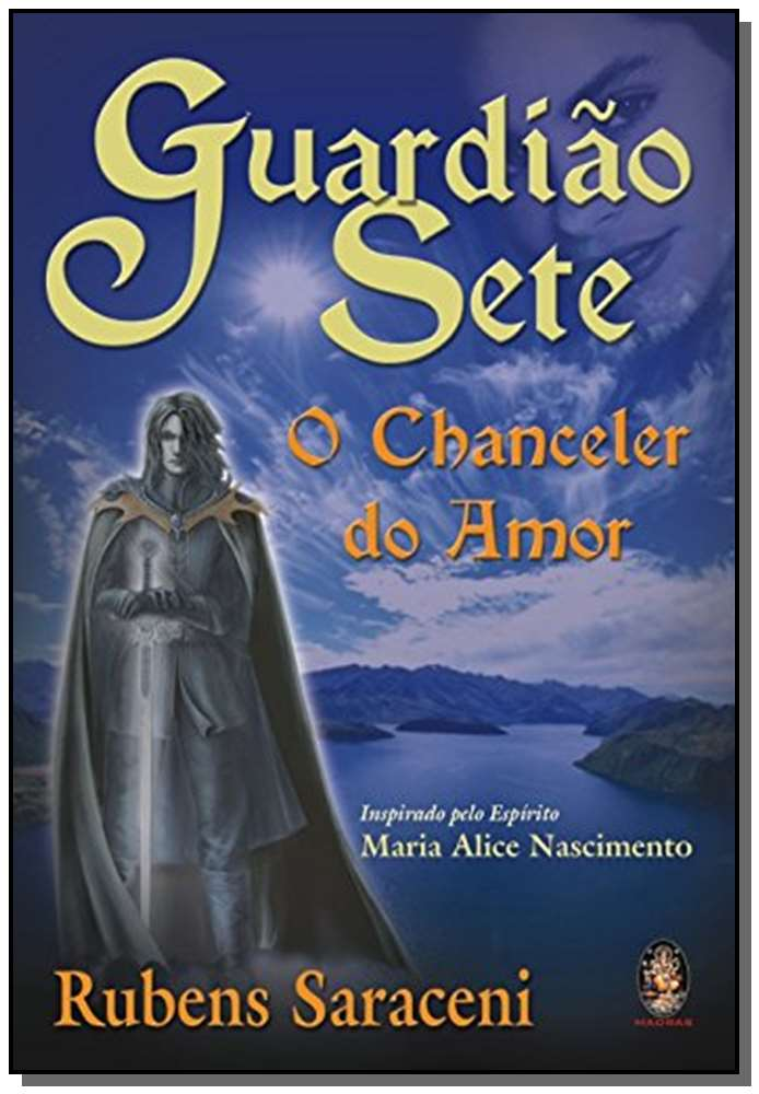 GUARDIAO SETE O CHANCELER DO AMOR