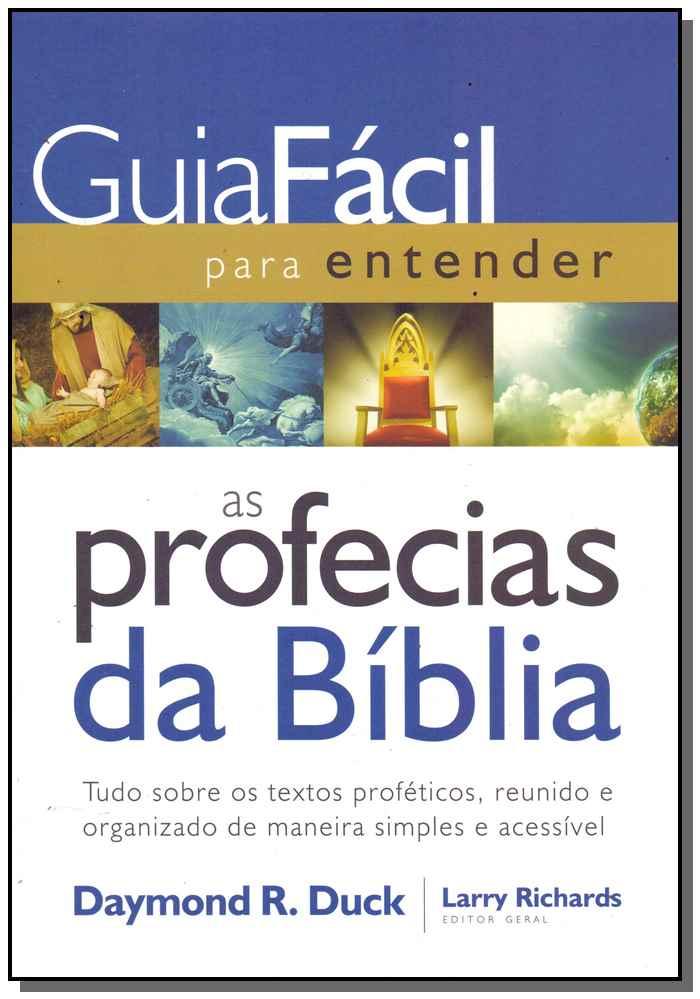 GUIA FÁCIL PARA ENTENDER AS PROFECIAS DA BÍBLIA