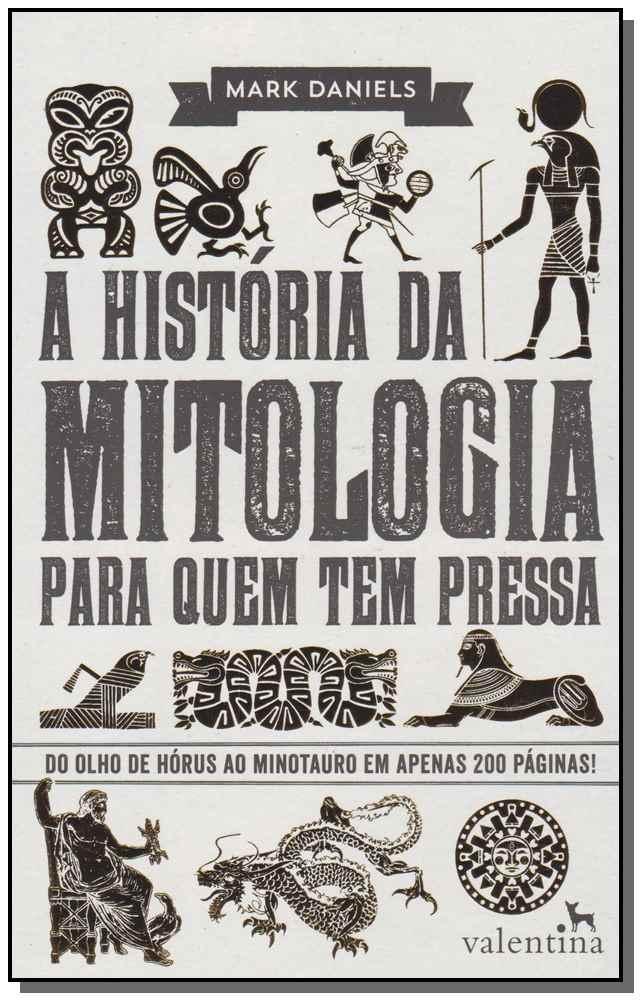 HISTORIA DA MITOLOGIA PARA QUEM TEM PRESSA