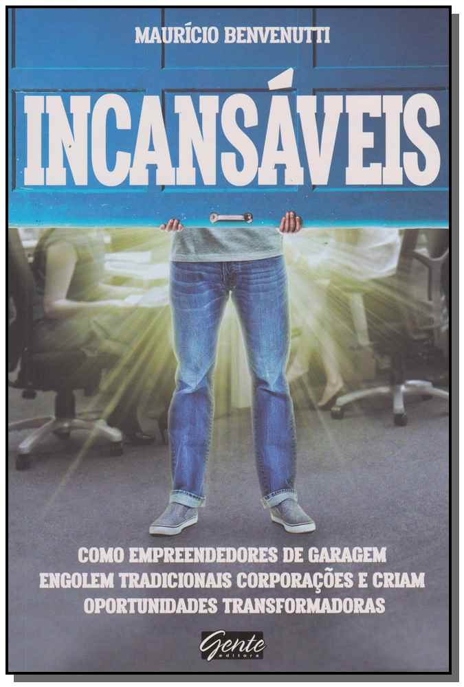 INCANSÁVEIS