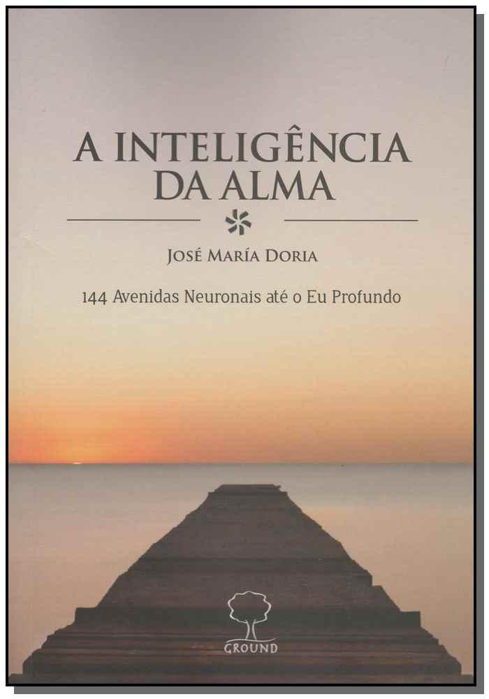 INTELIGENCIA DA ALMA, A