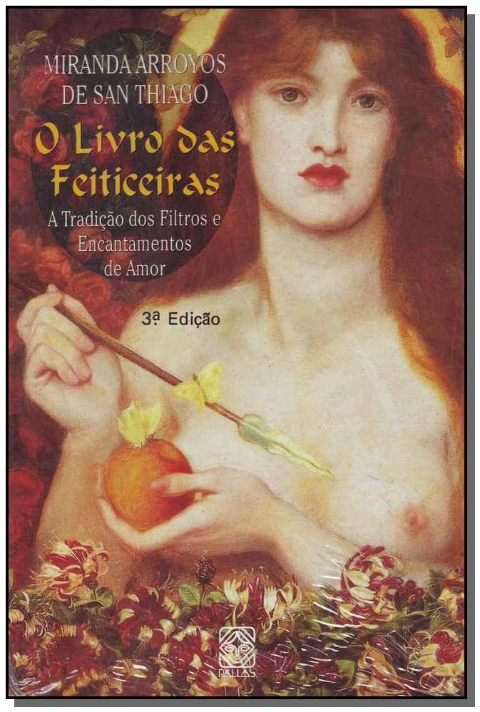 LIVRO DAS FEITICEIRAS,O